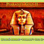 Игровой аппарат «Pharaoh's Gold II» на зеркало Azino777